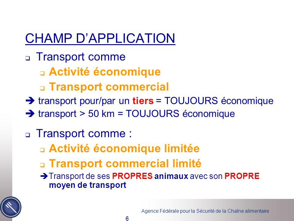 CHAMP D'APPLICATION Transport comme Activité économique