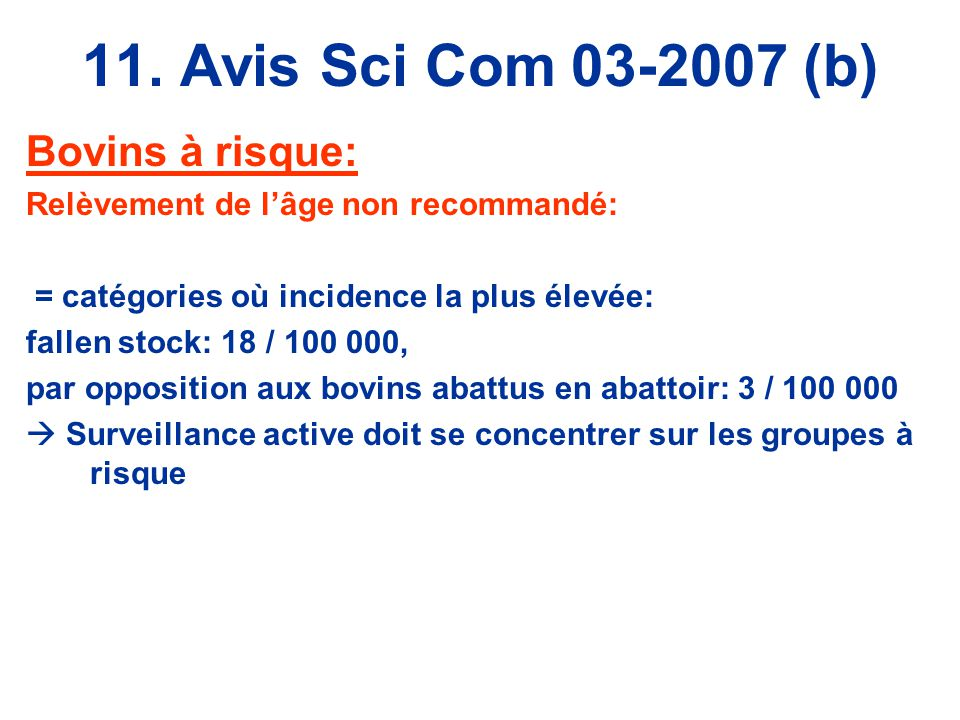 11. Avis Sci Com 03-2007 (b) Bovins à risque: