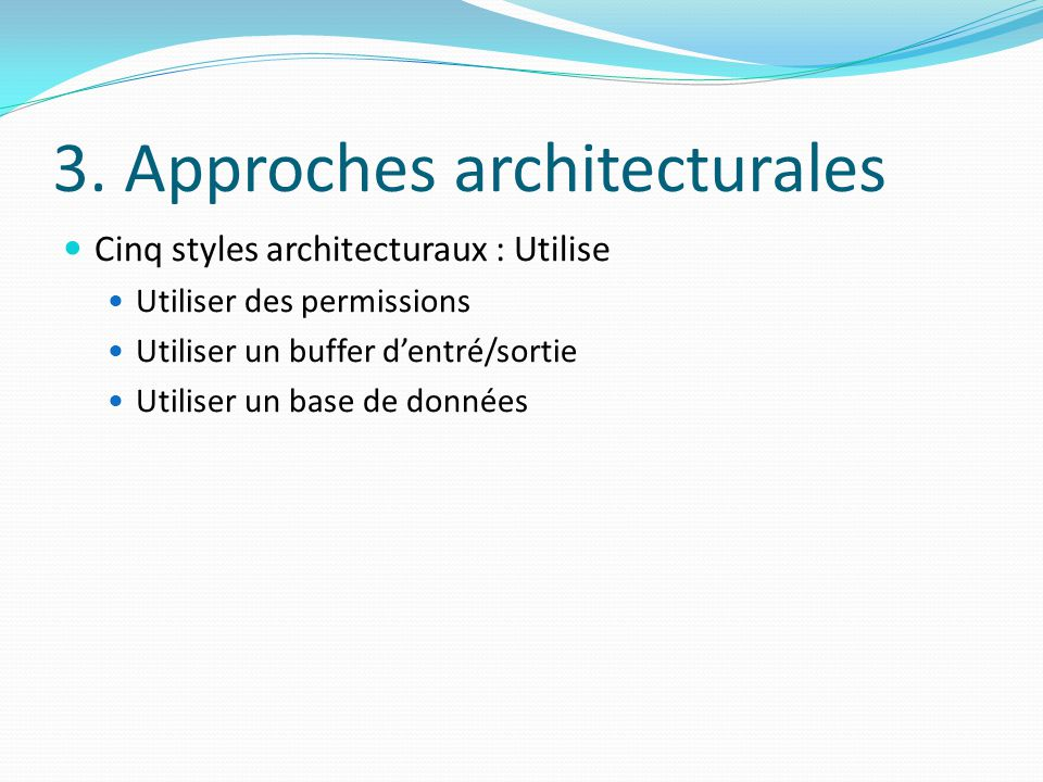 3. Approches architecturales