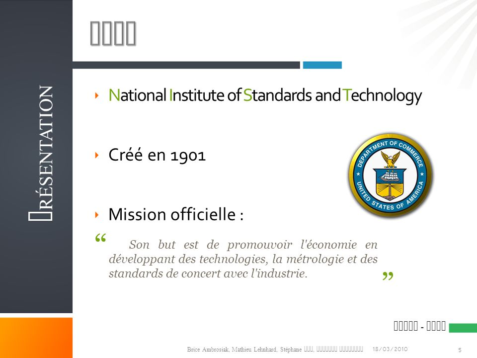 NIST Présentation National Institute of Standards and Technology