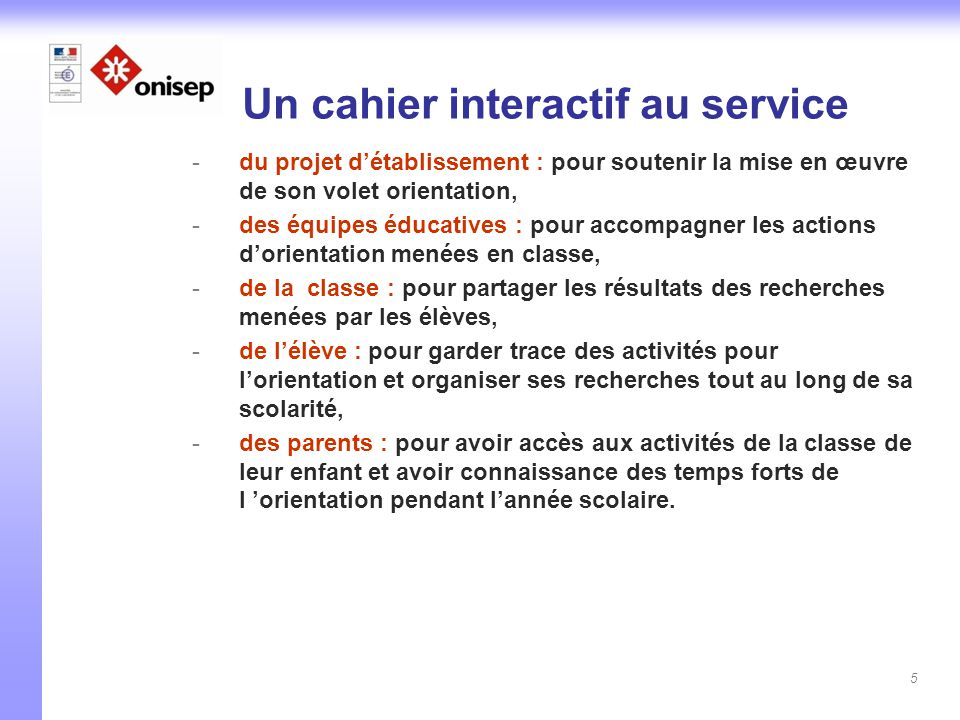 Un cahier interactif au service