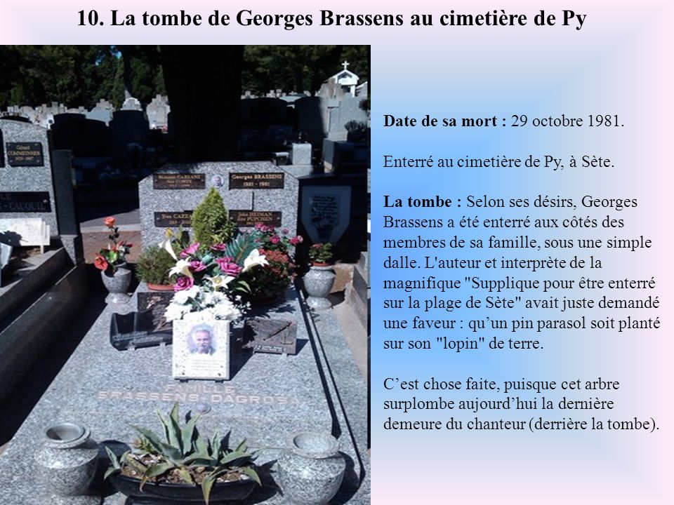 10. La tombe de Georges Brassens au cimetière de Py