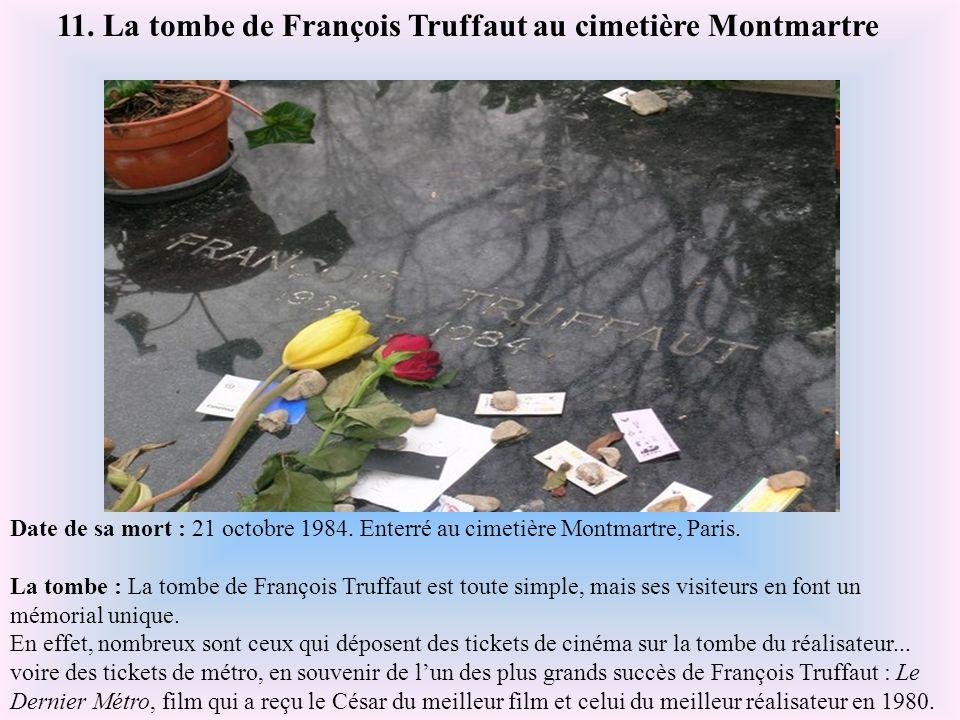 11. La tombe de François Truffaut au cimetière Montmartre