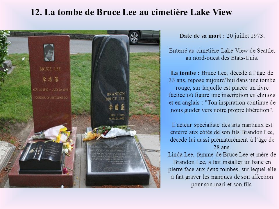 12. La tombe de Bruce Lee au cimetière Lake View