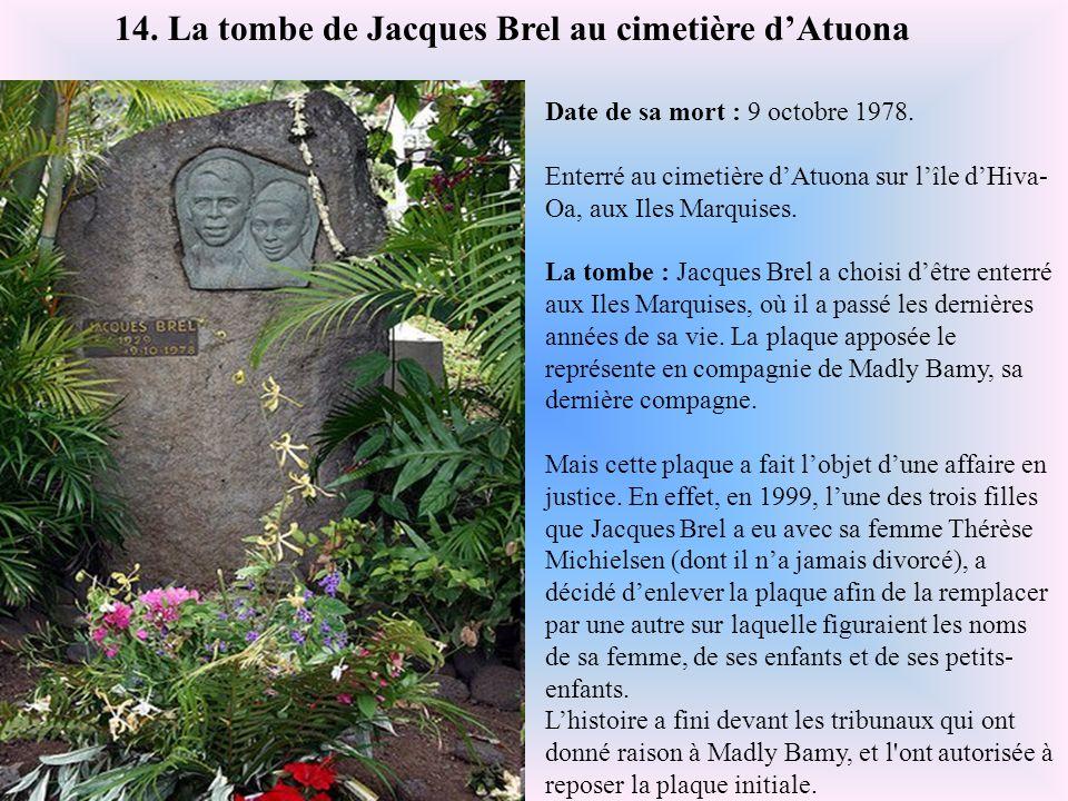 14. La tombe de Jacques Brel au cimetière d'Atuona