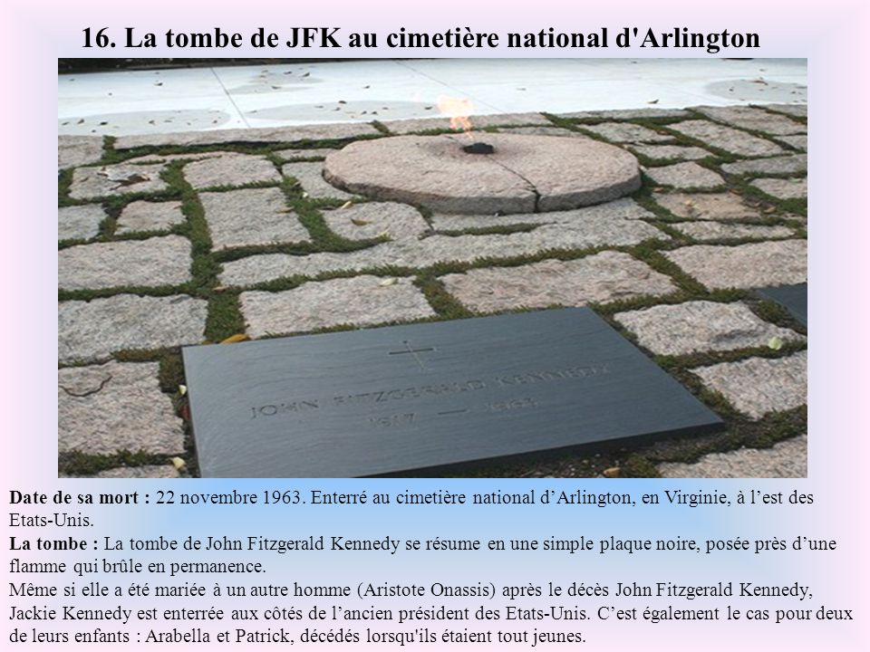 16. La tombe de JFK au cimetière national d Arlington