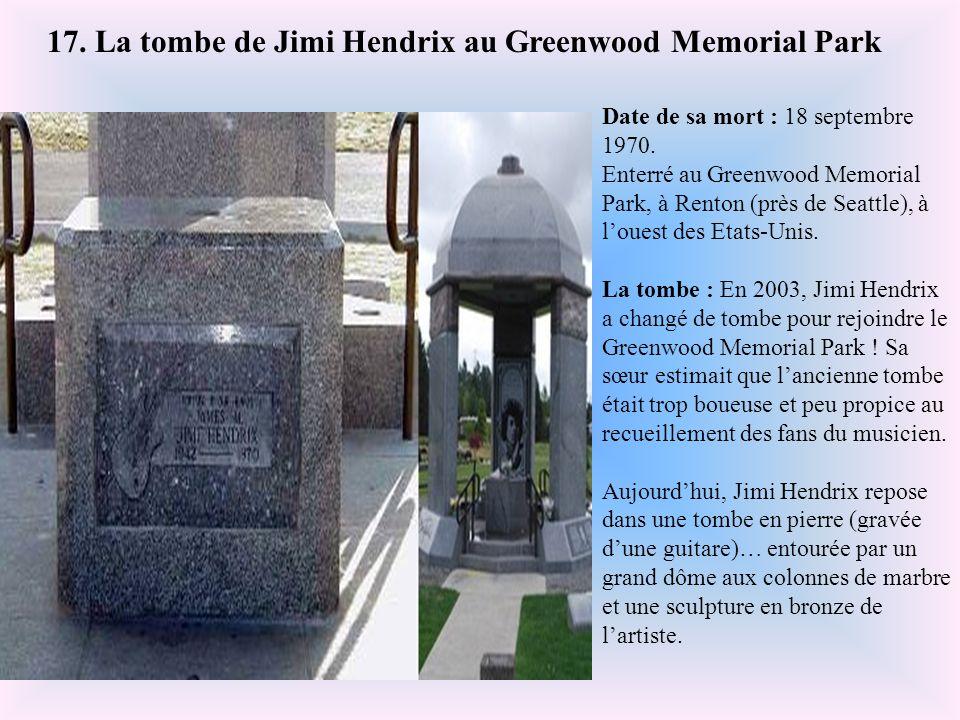17. La tombe de Jimi Hendrix au Greenwood Memorial Park