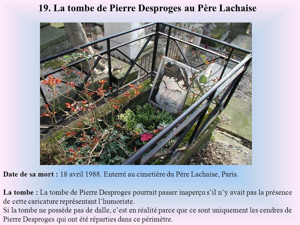 19. La tombe de Pierre Desproges au Père Lachaise