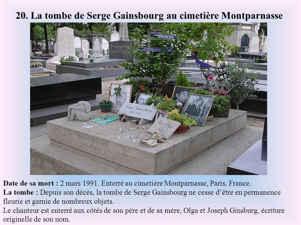 20. La tombe de Serge Gainsbourg au cimetière Montparnasse