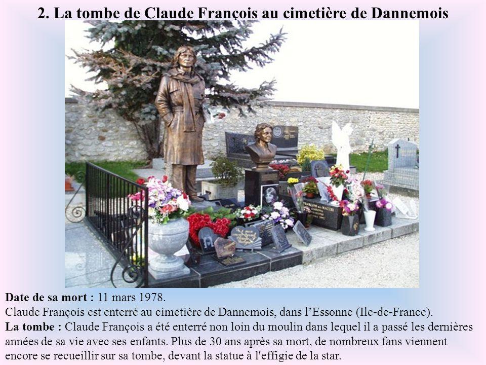 2. La tombe de Claude François au cimetière de Dannemois