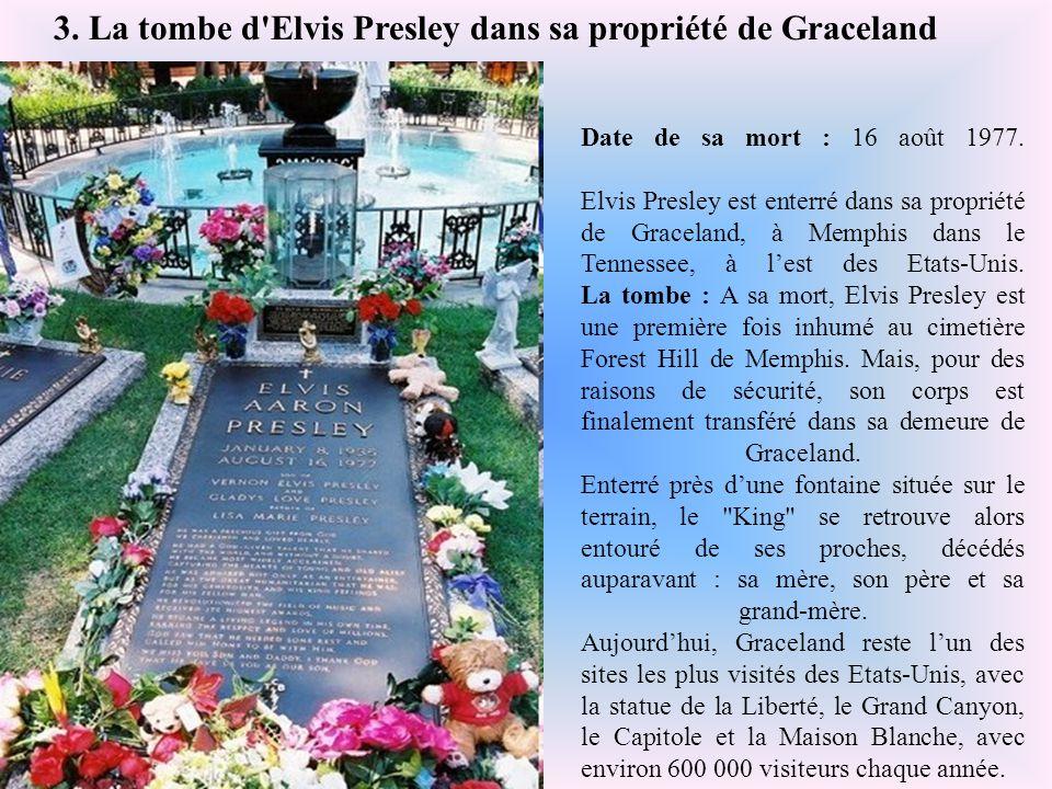 3. La tombe d Elvis Presley dans sa propriété de Graceland