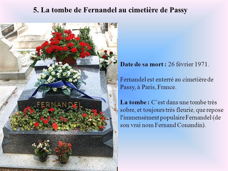 5. La tombe de Fernandel au cimetière de Passy