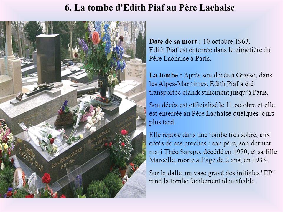 6. La tombe d Edith Piaf au Père Lachaise