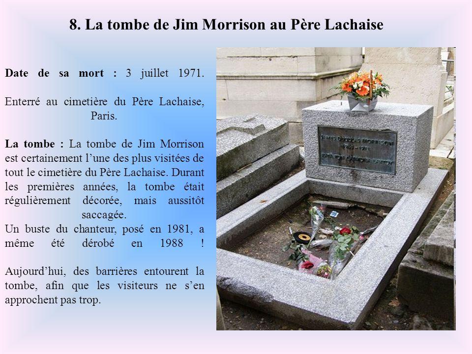 8. La tombe de Jim Morrison au Père Lachaise