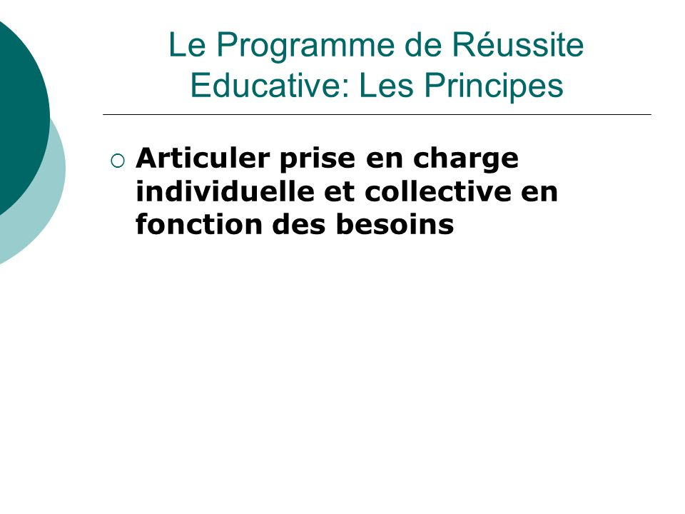 Le Programme de Réussite Educative: Les Principes