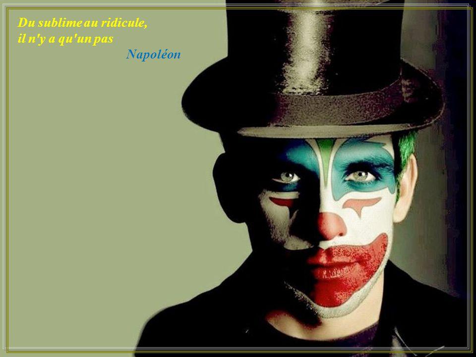 Du sublime au ridicule, il n y a qu un pas Napoléon