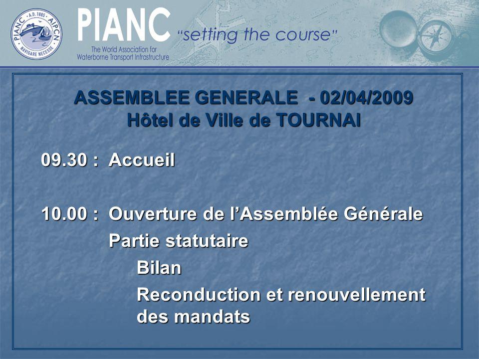 ASSEMBLEE GENERALE - 02/04/2009 Hôtel de Ville de TOURNAI