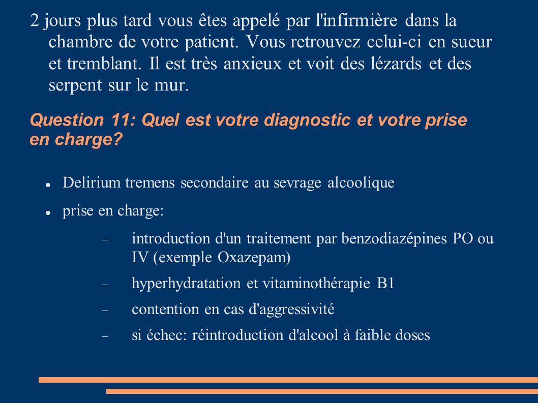 Question 11: Quel est votre diagnostic et votre prise en charge