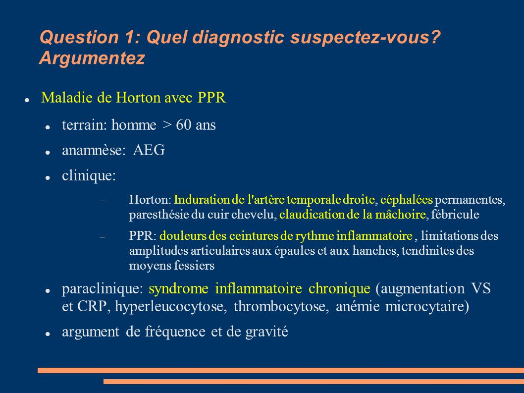 Question 1: Quel diagnostic suspectez-vous Argumentez