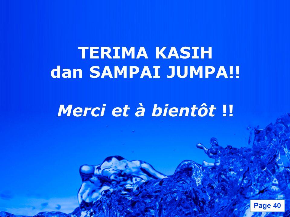 TERIMA KASIH dan SAMPAI JUMPA!! Merci et à bientôt !!