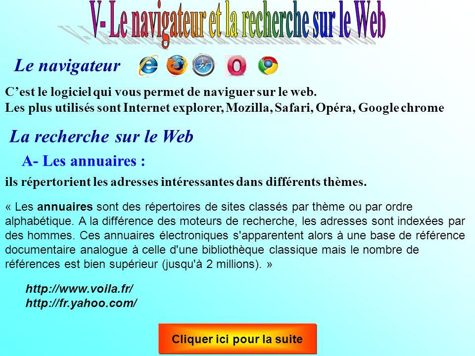 V- Le navigateur et la recherche sur le Web Cliquer ici pour la suite