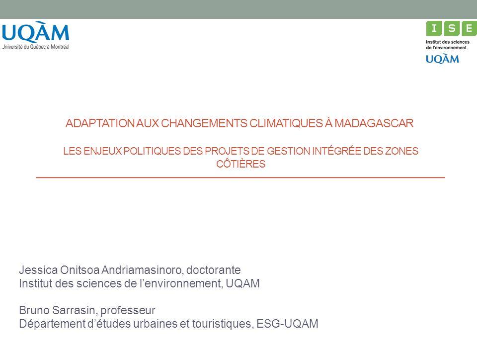 Adaptation aux changements climatiques à Madagascar les enjeux politiques des projets de gestion intégrée des zones côtières
