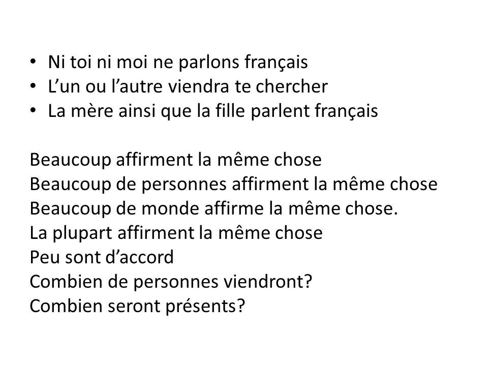 Ni toi ni moi ne parlons français