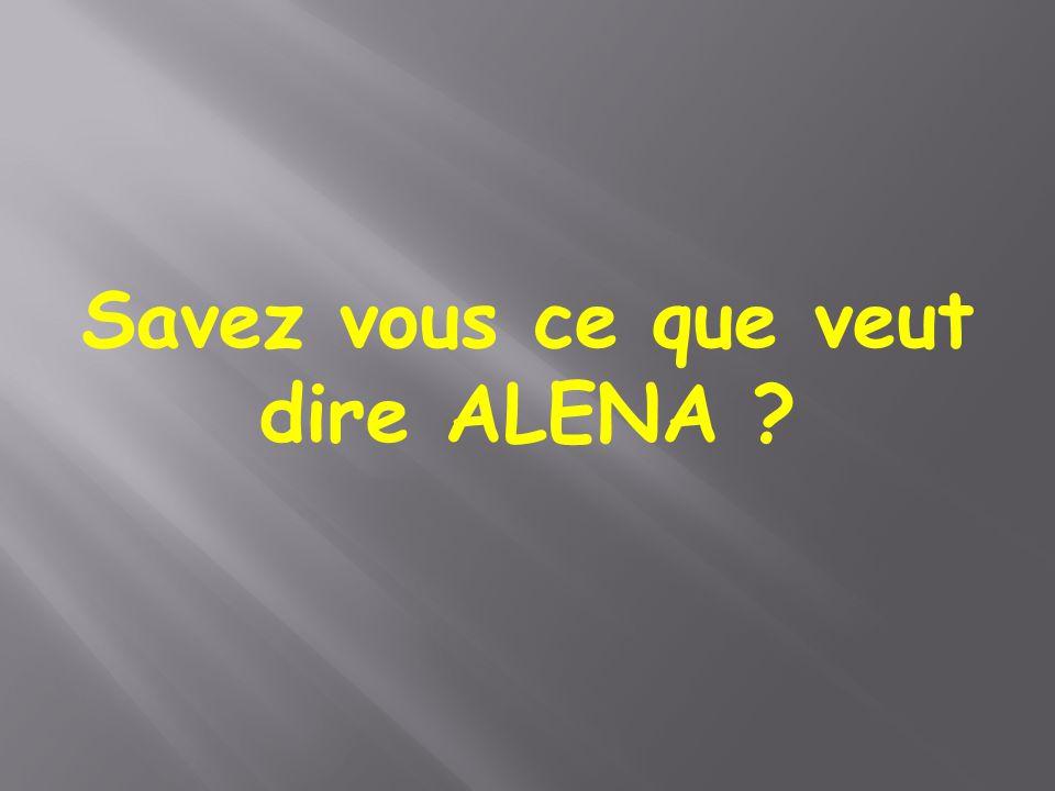Savez vous ce que veut dire ALENA