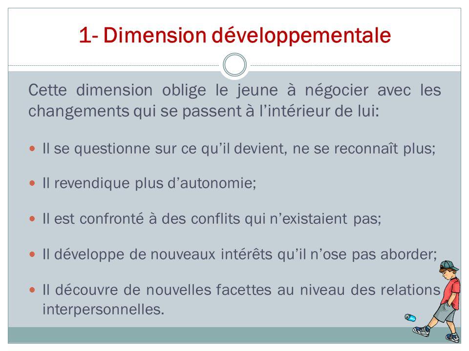 1- Dimension développementale