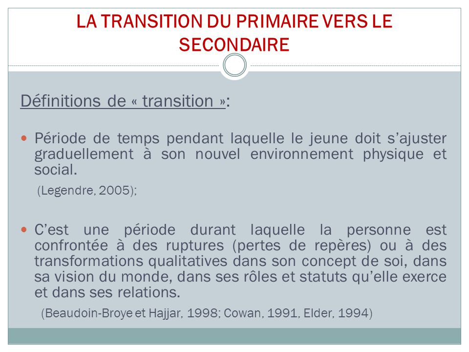 LA TRANSITION DU PRIMAIRE VERS LE SECONDAIRE