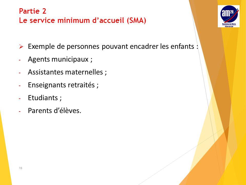 Partie 2 Le service minimum d'accueil (SMA)