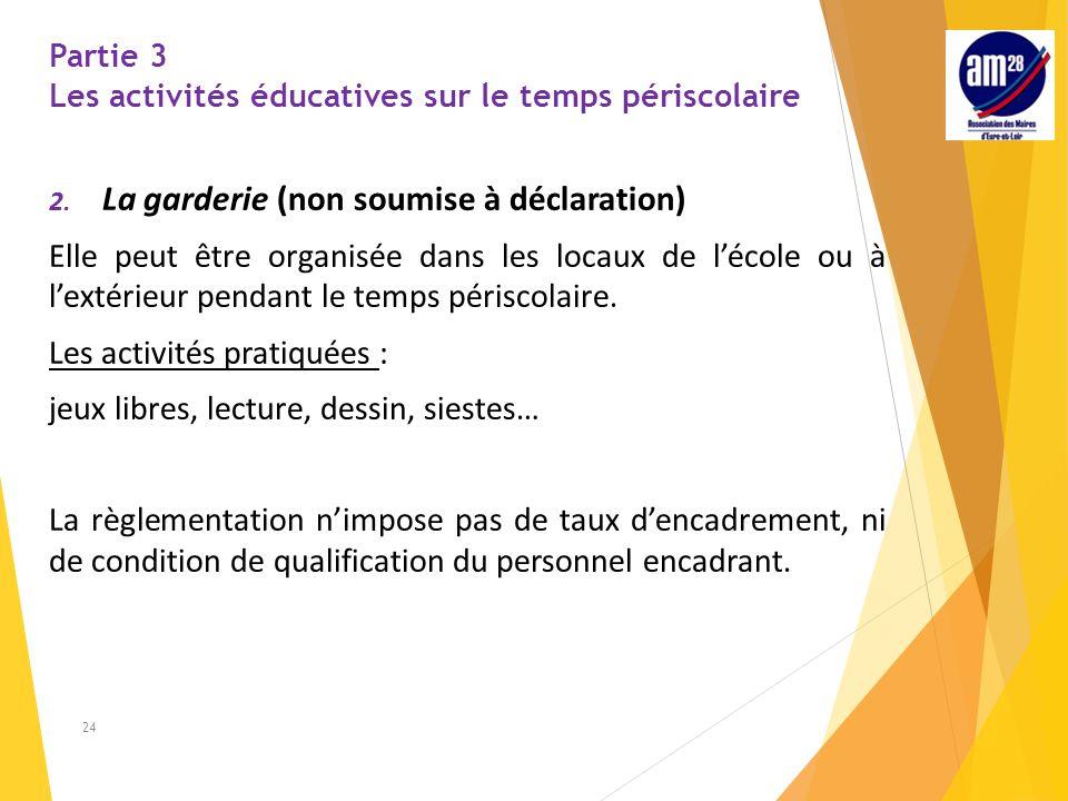 Partie 3 Les activités éducatives sur le temps périscolaire
