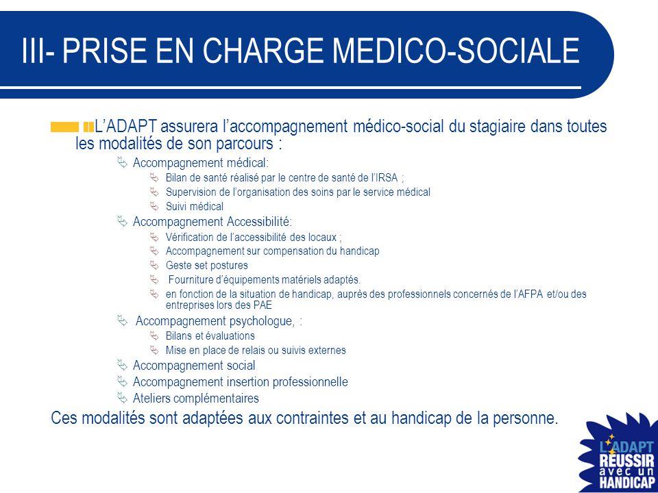 III- PRISE EN CHARGE MEDICO-SOCIALE