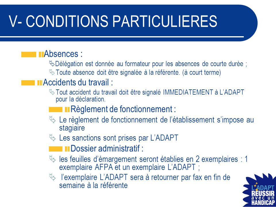 V- CONDITIONS PARTICULIERES