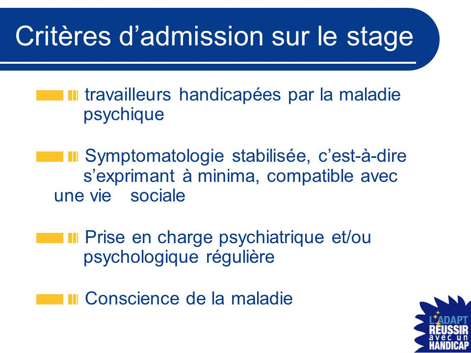 Critères d'admission sur le stage