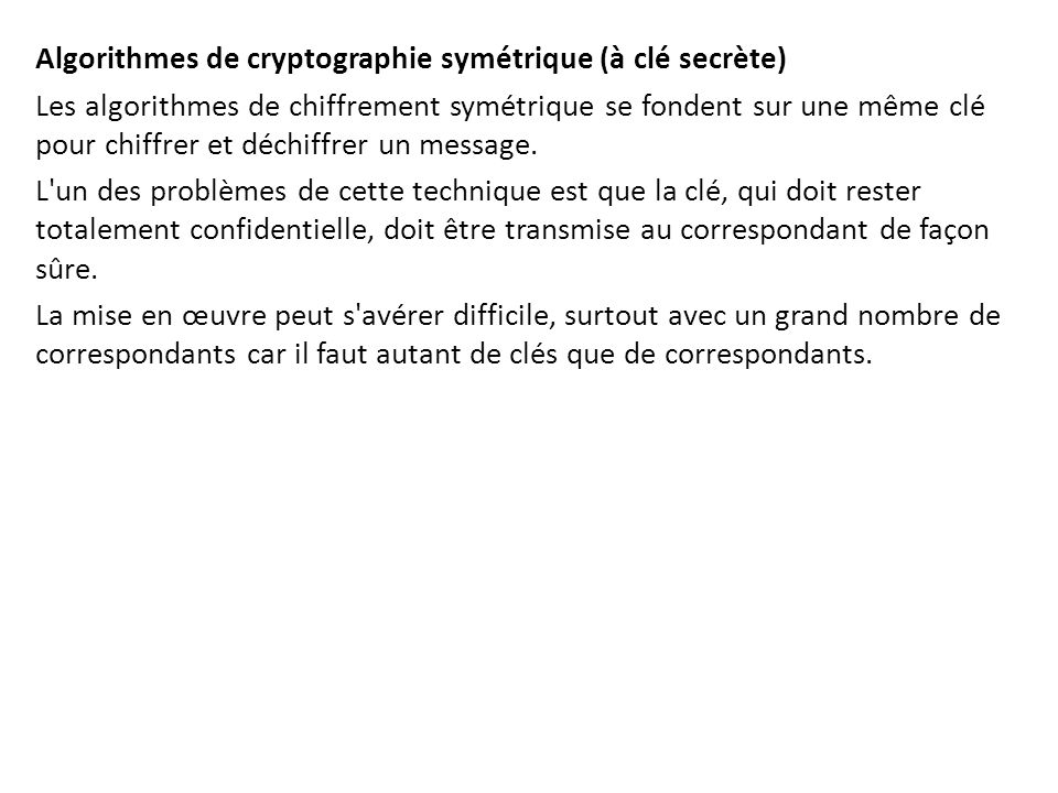 Algorithmes de cryptographie symétrique (à clé secrète)