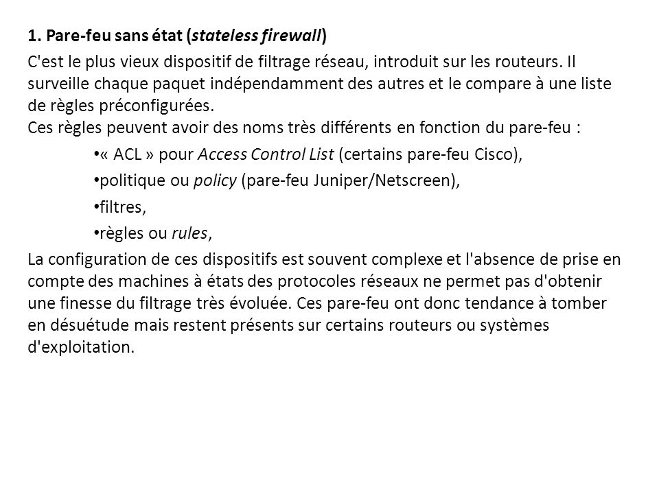 1. Pare-feu sans état (stateless firewall)