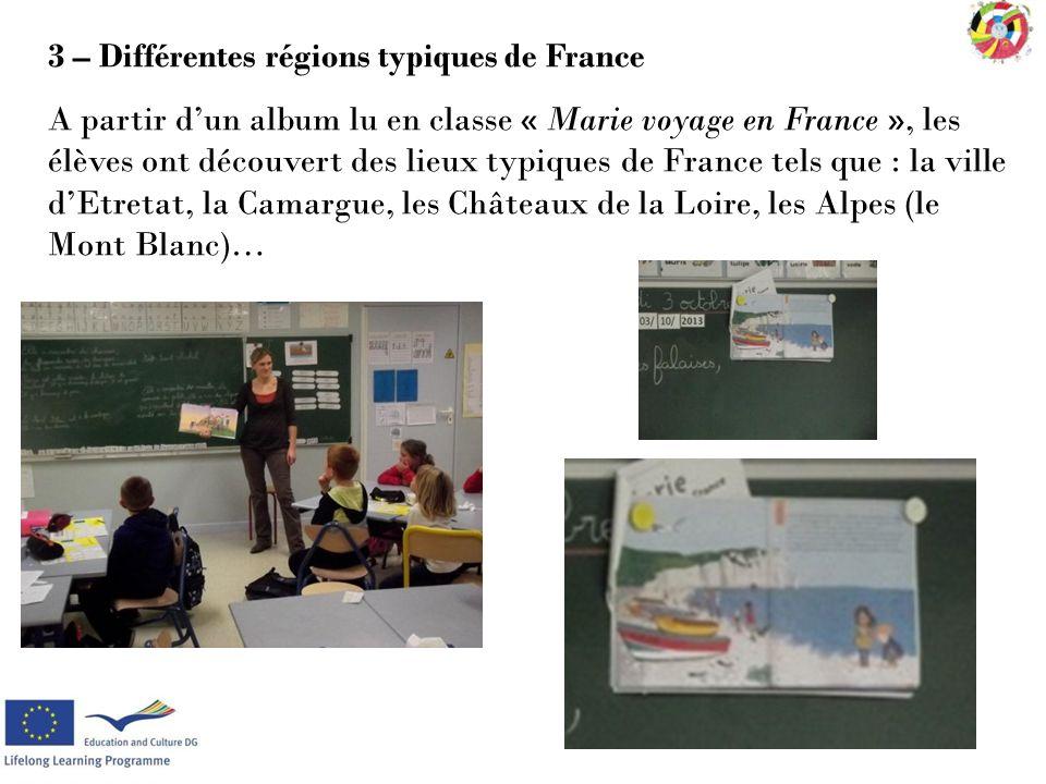 3 – Différentes régions typiques de France