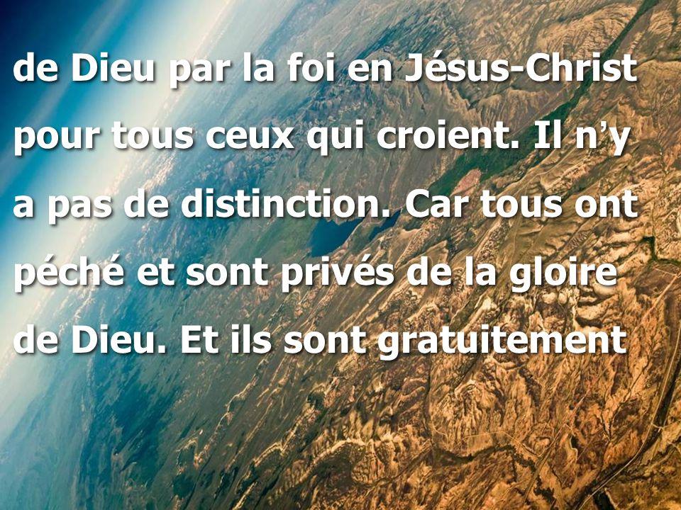 de Dieu par la foi en Jésus-Christ