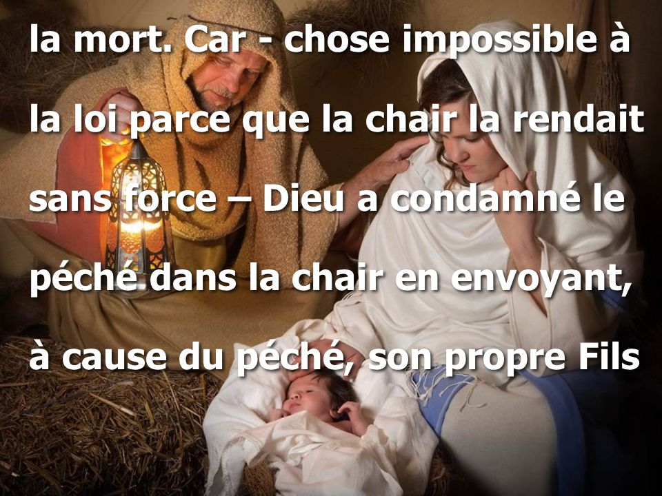 la mort. Car - chose impossible à