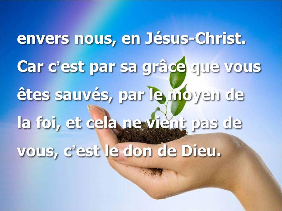 envers nous, en Jésus-Christ