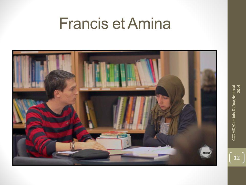 Francis et Amina CCDMD/Comtois-Dufour/Intercaf 2014
