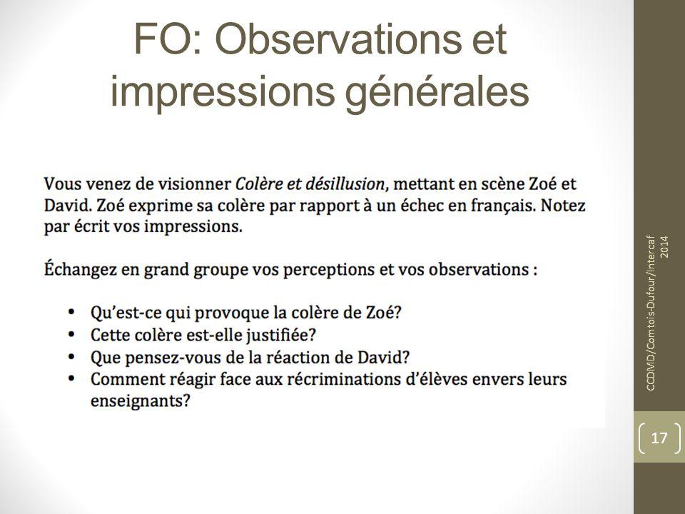 FO: Observations et impressions générales