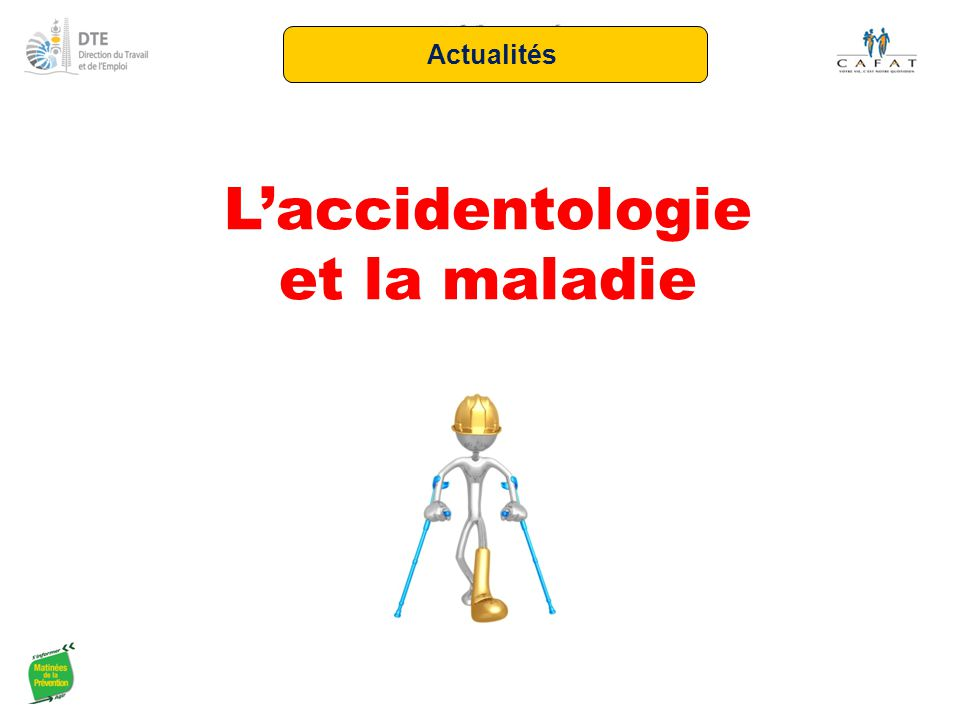 L'accidentologie et la maladie