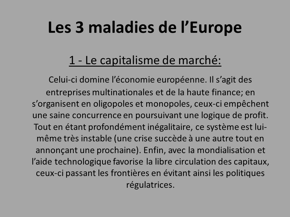 Les 3 maladies de l'Europe