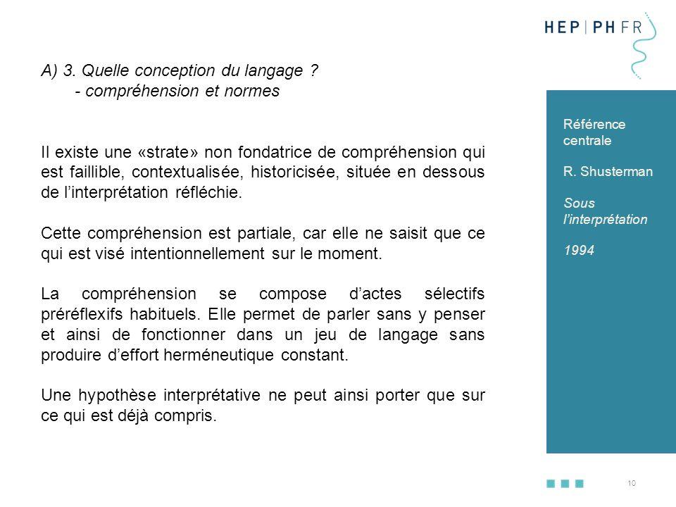 A) 3. Quelle conception du langage - compréhension et normes