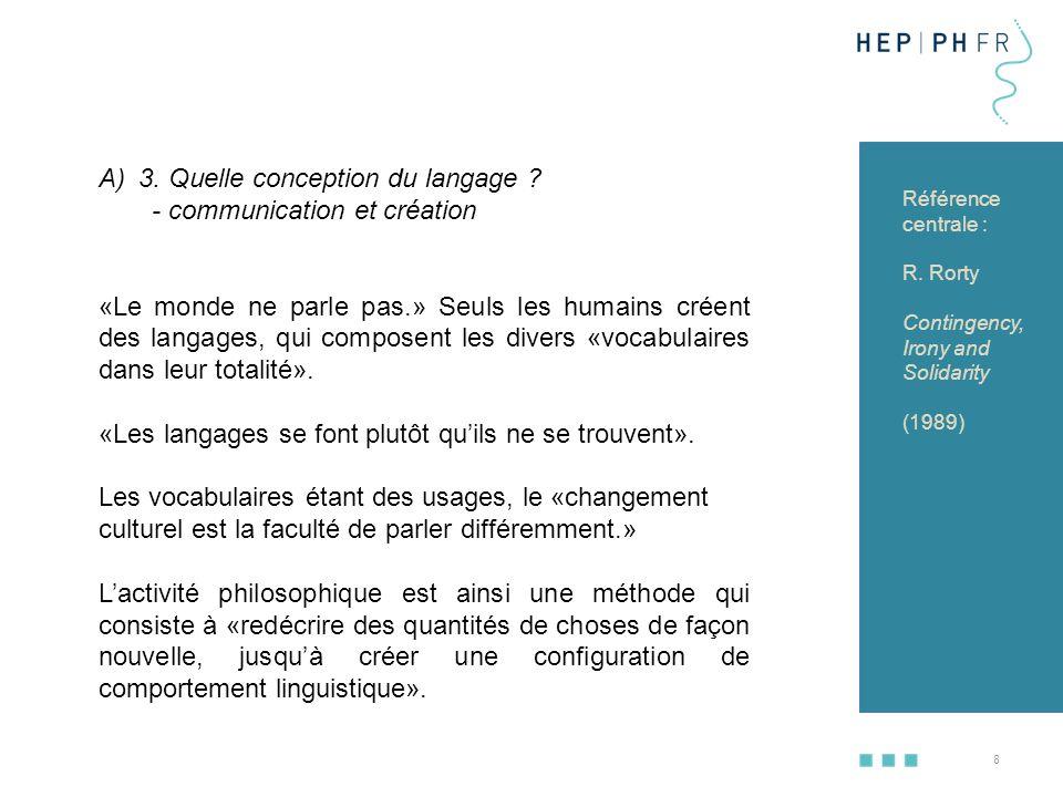 3. Quelle conception du langage - communication et création