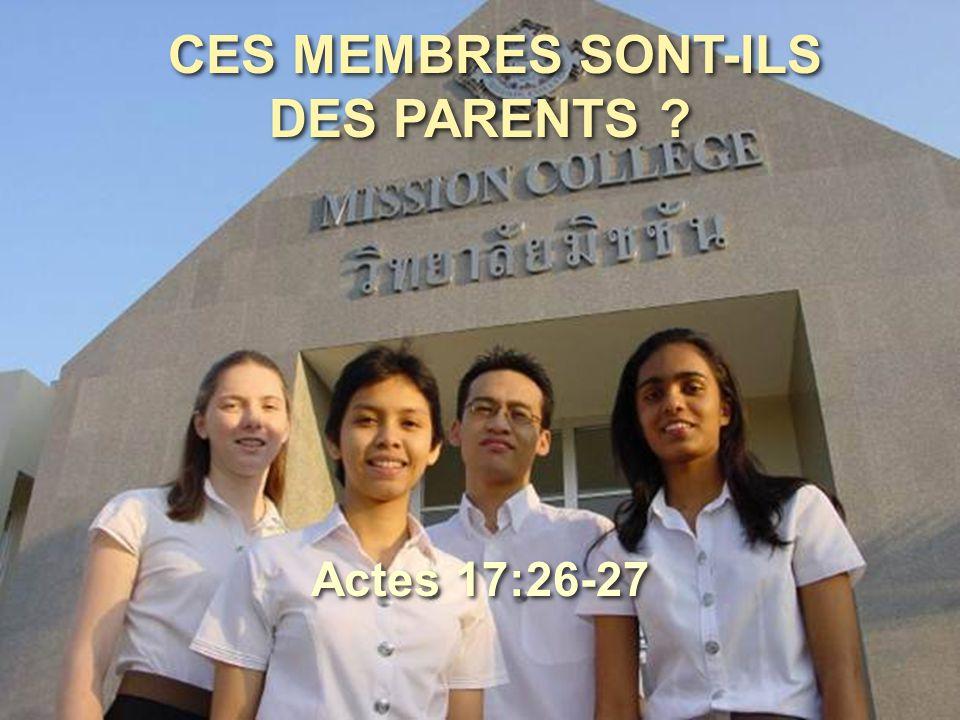 CES MEMBRES SONT-ILS DES PARENTS