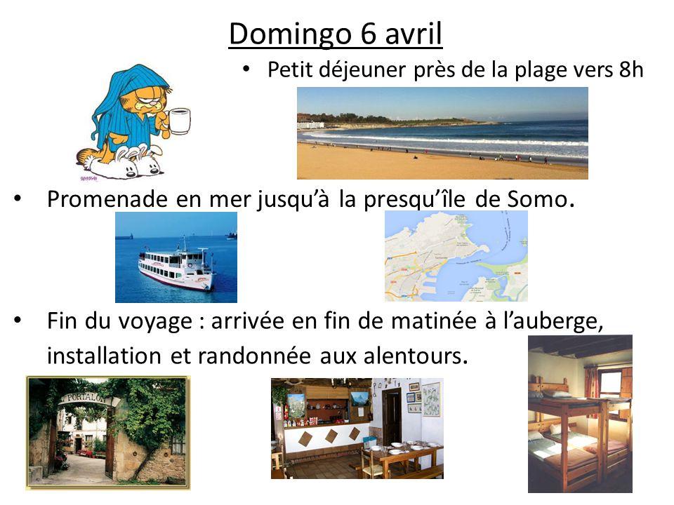 Domingo 6 avril Promenade en mer jusqu'à la presqu'île de Somo.