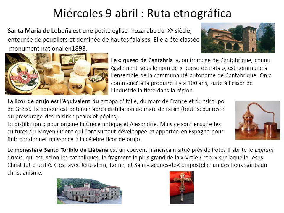 Miércoles 9 abril : Ruta etnográfica